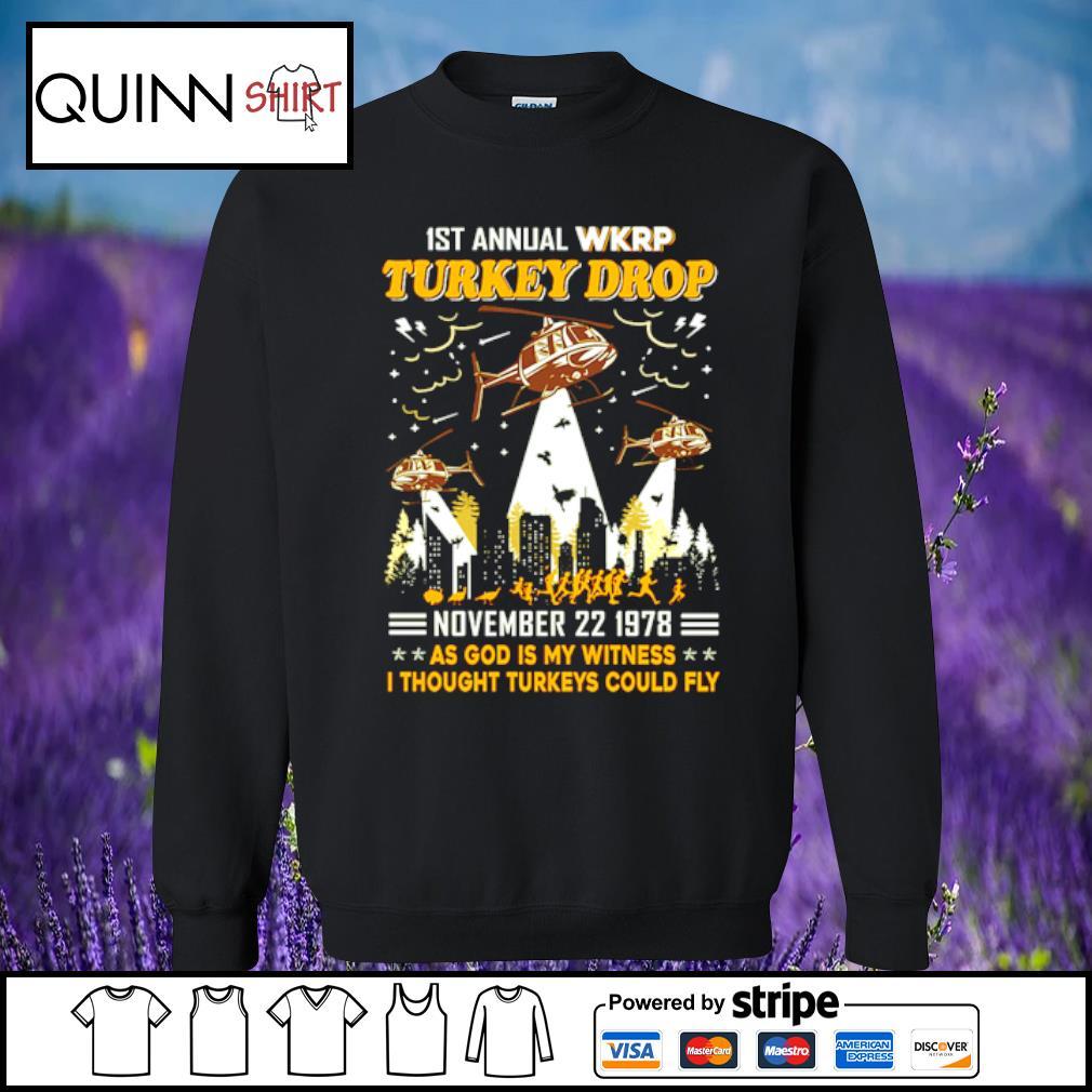 1st annual turkey drop s Sweater