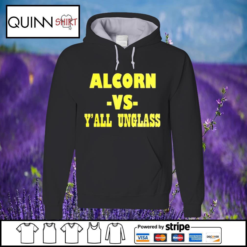 Alcorn vs yall unglass s Hoodie