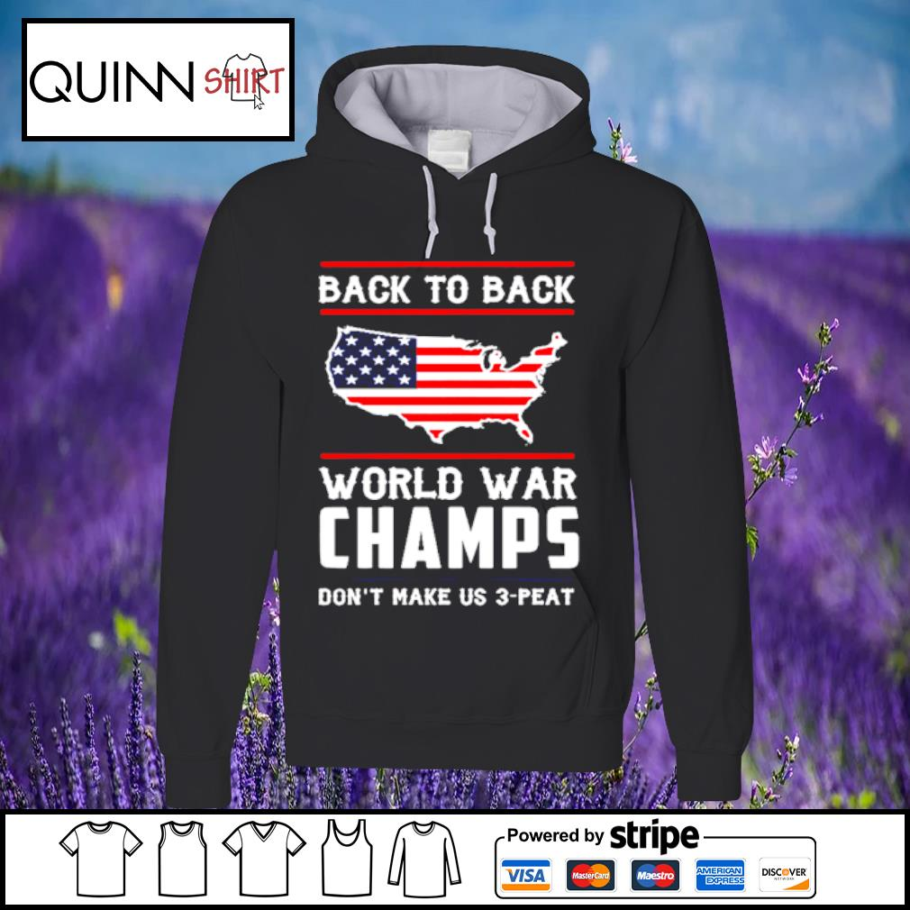 Back To Back World War Champs s Hoodie